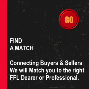 Find a Match - Connecting Buyers and Sellers we will match you to the right FFL Dealer or Professional. Create a Free Account today!